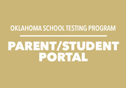 Picture with wording - Oklahoma School Testing Program, Parent/Student Portal